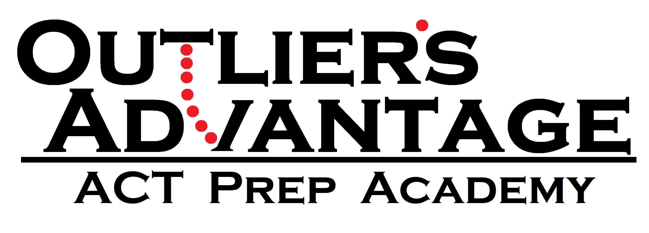 Outlier's Advantage ACT Prep Academy